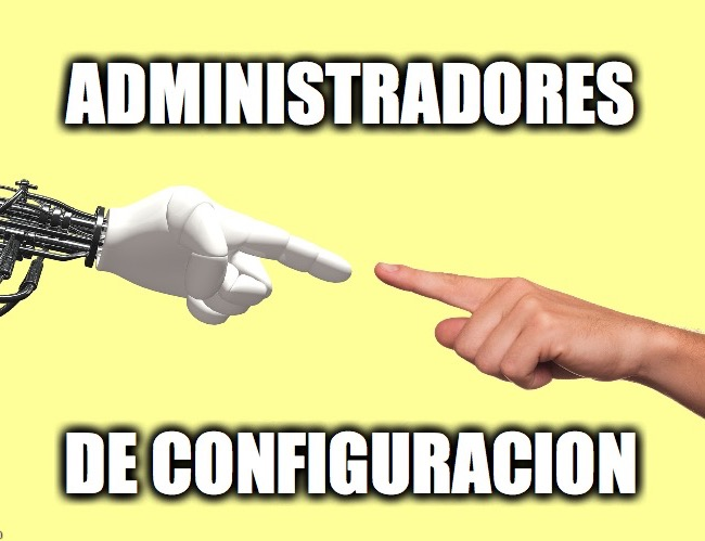 18 - Administradores de Configuración 01
