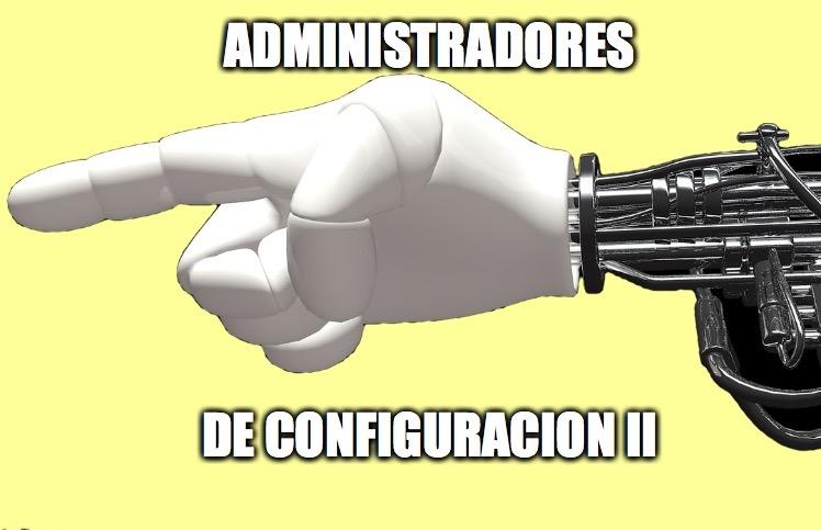 19 - Administradores de Configuración 02